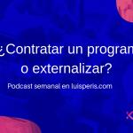 ¿Contratar un programador o externalizar?