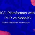 Plataformas web: PHP vs NodeJS